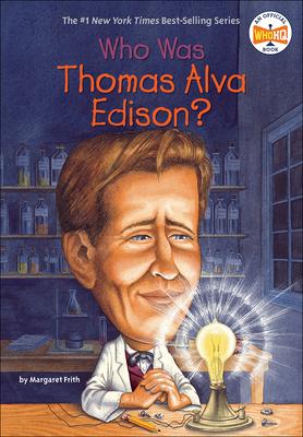 Cover for Who Was Thomas Alva Edison? (Who Was...?)