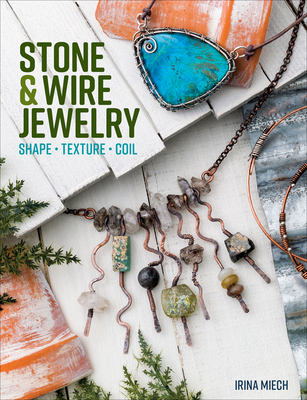 Stone & Wire Jewelry Cover Image