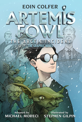 Artemis Fowl The Arctic Incident (Graphic Novel, The) Cover Image