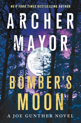 Bomber's Moon: A Joe Gunther Novel (Joe Gunther Series #30) Cover Image