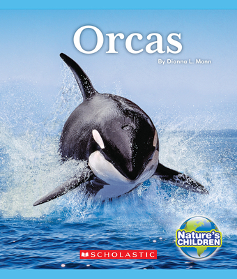 Orcas (Nature's Children) Cover Image