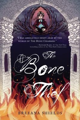 Cover for The Bone Thief (Bone Charmer #2)