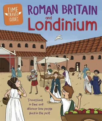 Time Travel Guides: Roman Britain and Londinium cover