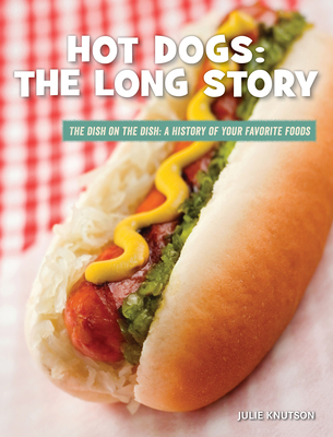Hot Dogs: The Long Story Cover Image