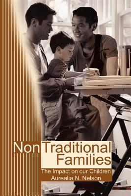 Non-Traditional Families: Their Impact on Our Children Cover Image