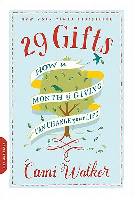 29 Gifts: How a Month of Giving Can Change Your Life Cover Image