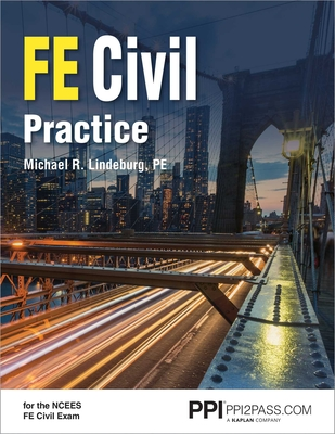PPI FE Civil Practice – Comprehensive Practice for the NCEES FE Civil Exam Cover Image