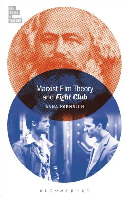 Marxist Film Theory and Fight Club (Film Theory in Practice) Cover Image