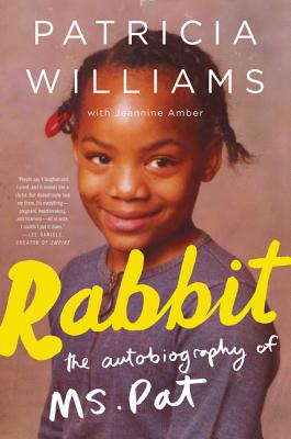 Rabbit: The Autobiography of Ms. Pat Cover Image
