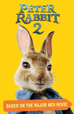 Peter Rabbit 2, Based on the Major New Movie: Peter Rabbit 2: The Runaway Cover Image