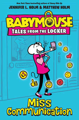 Miss Communication (Babymouse Tales from the Locker #2) Cover Image