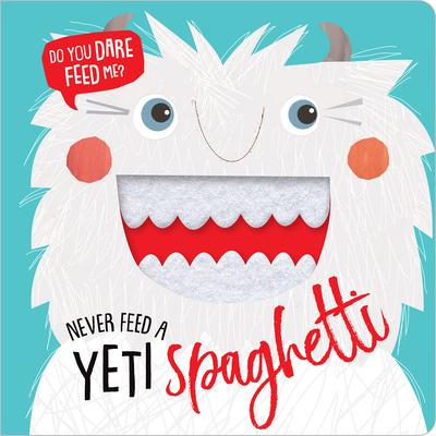 Never Feed a Yeti Spaghetti Cover Image