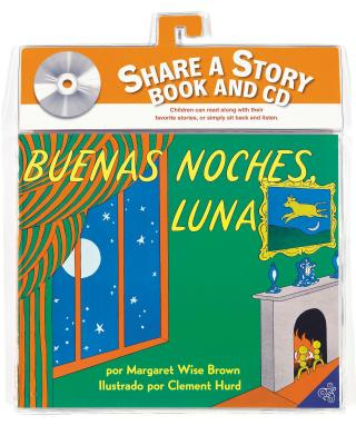 Buenas noches, Luna libro y CD: Goodnight Moon Book and CD (Spanish edition) Cover Image