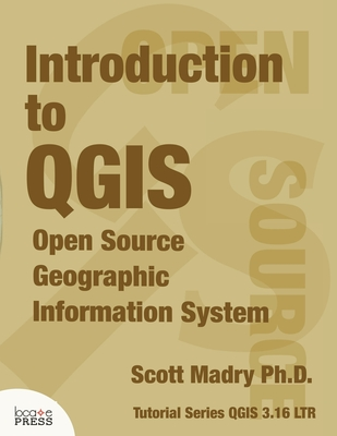 Introduction to QGIS: Open Source Geographic Information System Cover Image