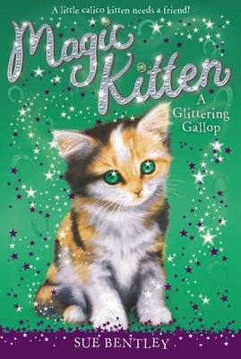 A Glittering Gallop #8 (Magic Kitten #8) Cover Image