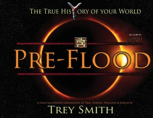 PreFlood: An Easy Journey Into the PreFlood World by Trey Smith (Paperback) Cover Image