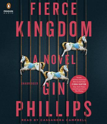 Fierce Kingdom: A Novel Cover Image