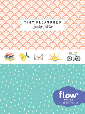 Tiny Pleasures Sticky Notes (Flow) Cover Image