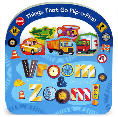 Vroom and Zoom (Flip a Flap) Cover Image