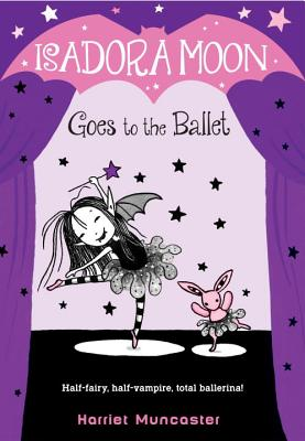 Isadora Moon Goes to the Ballet Cover Image