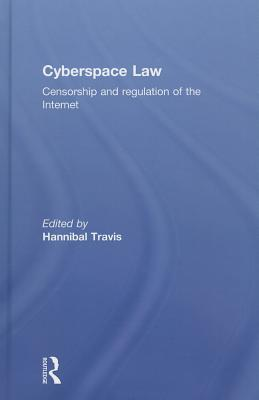 Cyberspace Law: Censorship and Regulation of the Internet (Routledge Research in Information Technology and E-Commerce) Cover Image