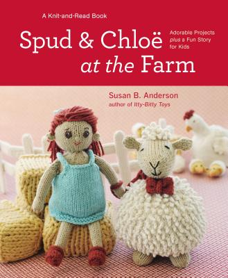 Cover for Spud and Chloe at the Farm