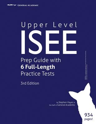 Upper Level ISEE Prep Guide with 6 Full-Length Practice Tests Cover Image