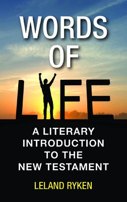 Words of Life: A Literary Introduction to the New Testament Cover Image