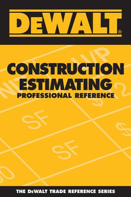 DeWalt Construction Estimating Professional Reference Cover Image