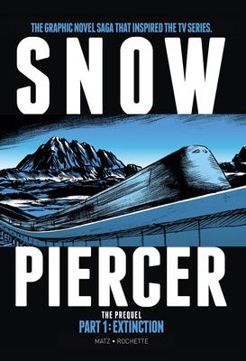 Snowpiercer: Prequel Vol. 1: Extinction Cover Image