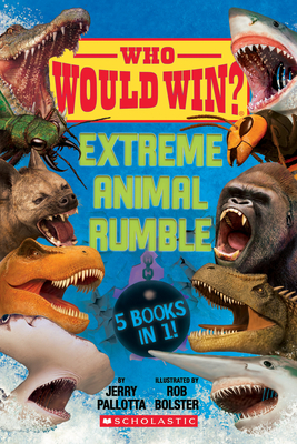 Who Would Win?: Extreme Animal Rumble Cover Image