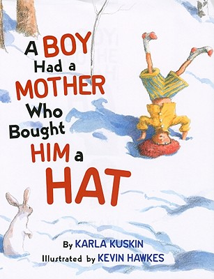 A Boy Had a Mother Who Bought Him a Hat Cover