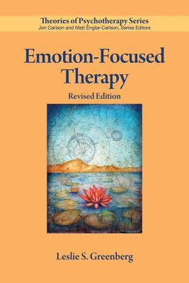 Emotion-Focused Therapy (Theories of Psychotherapy Series(r)) Cover Image
