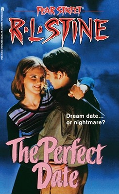 The Perfect Date (Fear Street Superchillers #37) Cover Image