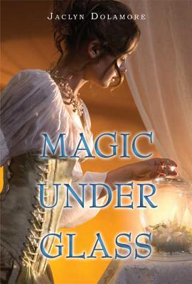 Magic Under Glass Cover Image