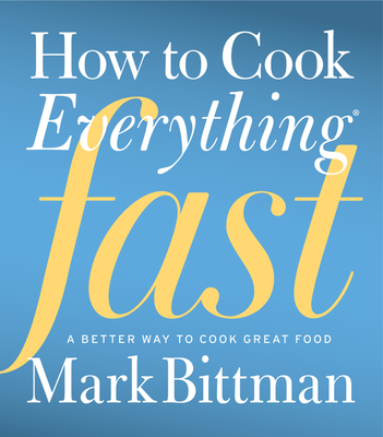 How to Cook Everything Fast Cover