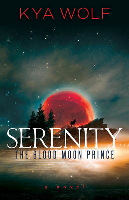 Serenity (the Blood Moon Prince) Cover Image