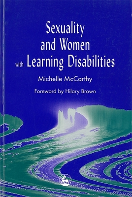 Sex and Women with Learning Disabilities Cover Image