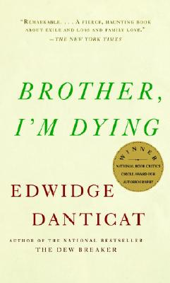 Brother, I'm Dying (Vintage Contemporaries) Cover Image