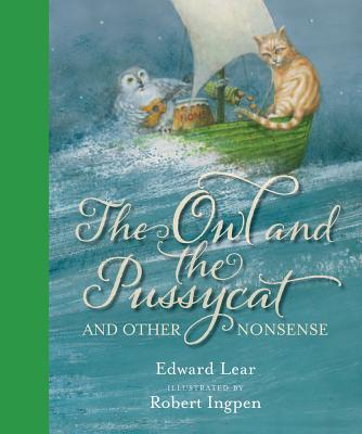 The Owl and the Pussycat: And Other Nonsense Cover Image
