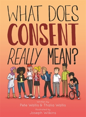 What Does Consent Really Mean? Cover Image