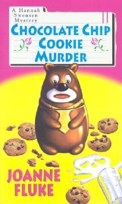 Chocolate Chip Cookie Murder: A Hannah Swensen Mystery Cover Image