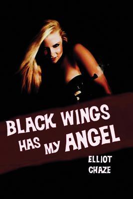 Black Wings Has My Angel Cover Image