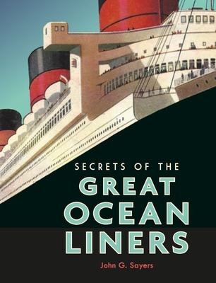 Secrets of the Great Ocean Liners Cover Image