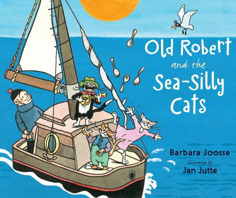 Old Robert and the Sea-Silly Cats Cover