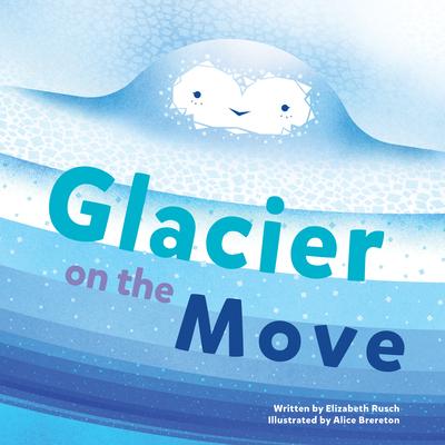 Glacier on the Move Cover Image