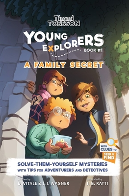 A Family Secret: A Timmi Tobbson Young Explorers Children's Adventure Book Cover Image