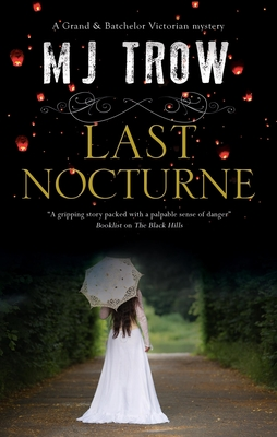 Last Nocturne (Grand & Batchelor Victorian Mystery #7) Cover Image