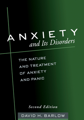 Anxiety and Its Disorders, Second Edition Cover