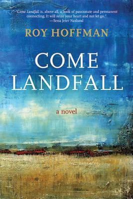 Come Landfall: A Novel Cover Image